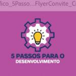 Cruzeiro e Núcleo Bandeirante farão os 5 Passos para o Desenvolvimento