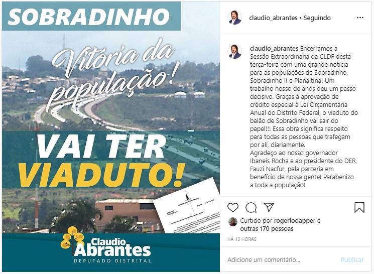 Pelo Instagram Cláudio Abrantes anunciou a inclusão de crédito no Orçamento para a cosntrução do ovo viaduto de Sobradinho