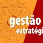 SEIS AULAS DE GESTÃO ESTRATÉGICA