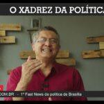 Vídeo: O XADREZ BSB – O palanque que os candidatos ao GDF terão de ceder aos presidenciáveis