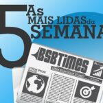 AS 5 MAIS LIDAS NA SEMANA – 03 A 08/05