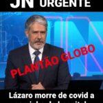 Plantão da Globo sobre morte de Lázaro