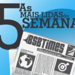 As 5 mais lidas do BSB Times 26 – 31/07